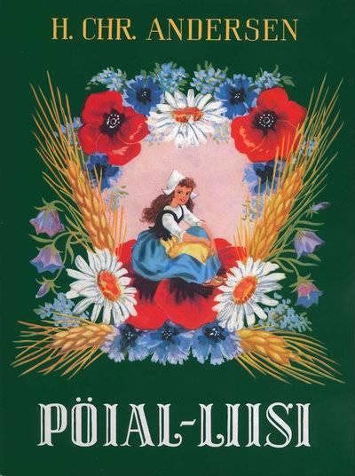 Pöial-Liisi (Ганс Христиан Андерсен) (ISBN 9789949489503) купить за 563 руб в Казани, видео обзоры и характеристики