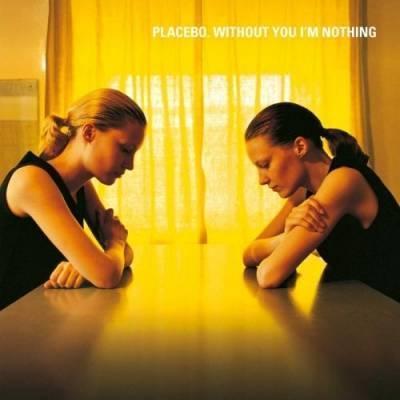 Placebo Without You I