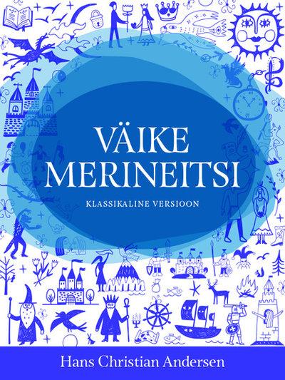 Väike merineitsi klassikaline versioon (ISBN 9789916614884) купить за 178 руб в Краснодаре, видео обзоры и характеристики - SKU6473388
